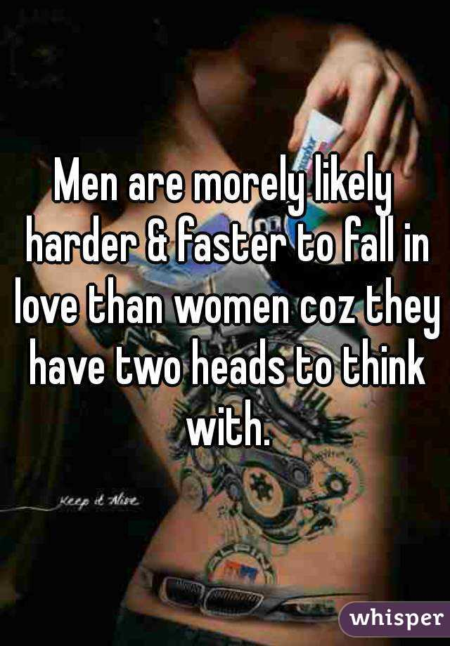In Do Men Women Fall Than Love Faster