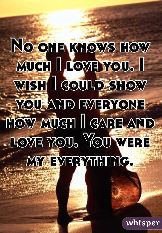 How Can I Show You How Much I Love You