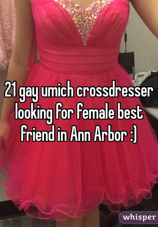 21 gay umich crossdresser looking for female best friend in Ann Arbor :)