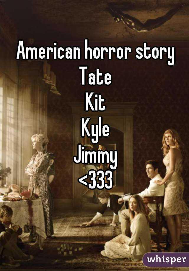 American horror story Tate Kit Kyle Jimmy <333