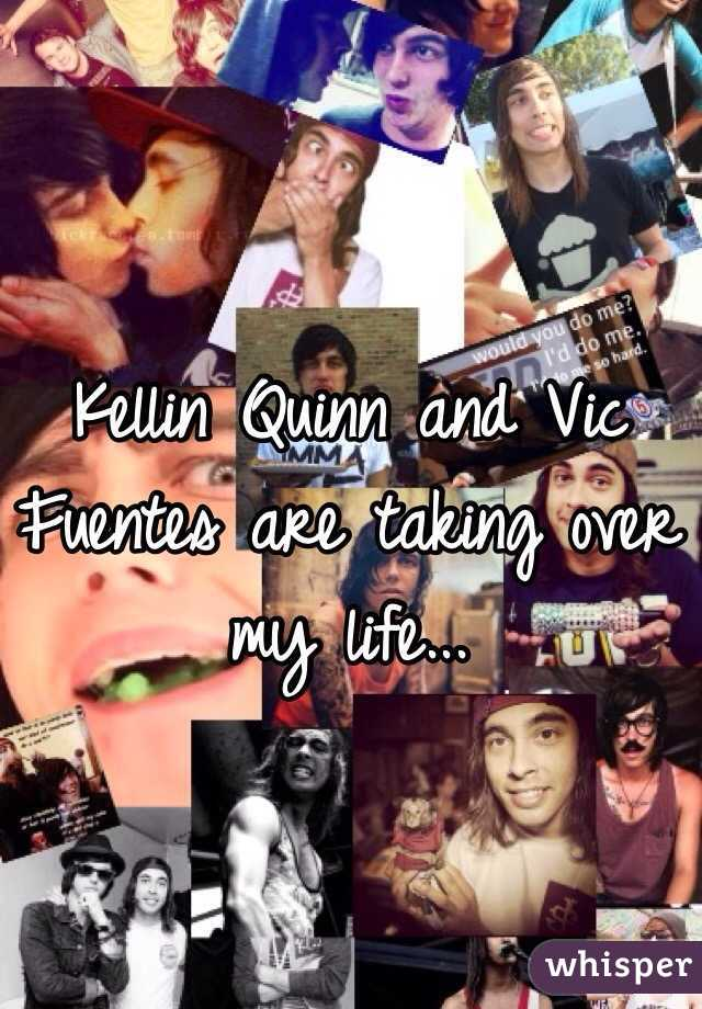 Kellin Quinn and Vic Fuentes are taking over my life...