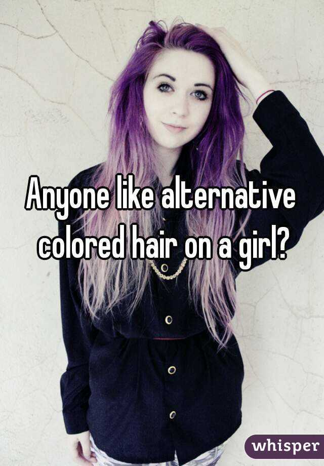 Anyone like alternative colored hair on a girl?