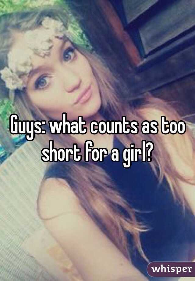 Guys: what counts as too short for a girl?