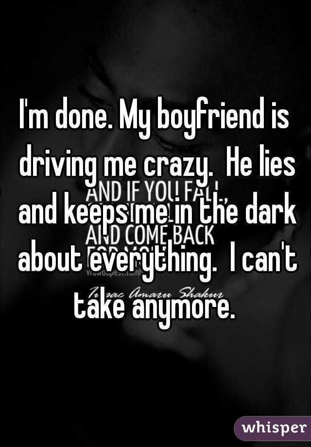 is driving boyfriend crazy!!!!! My me