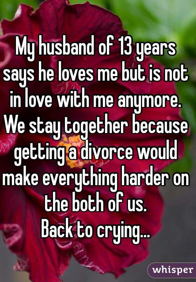 Husband loves me but not in love with me