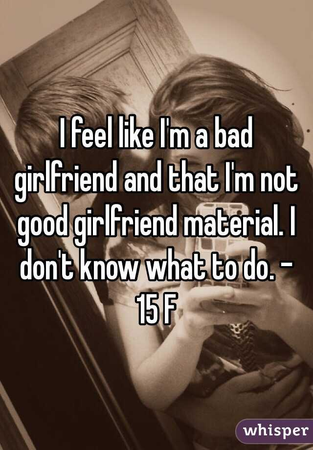 i want to be a good girlfriend