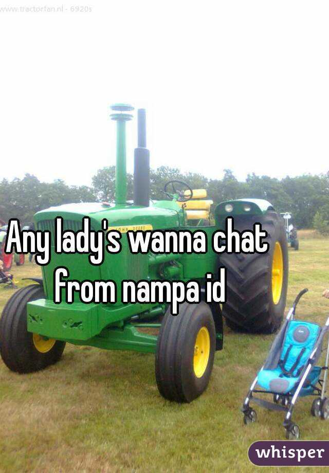 Any lady's wanna chat from nampa id