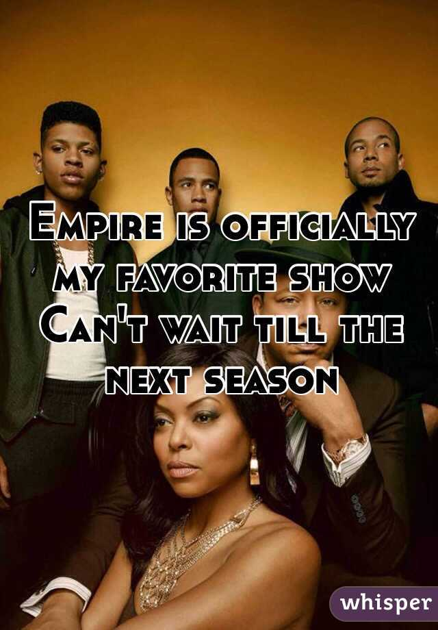 Empire is officially my favorite show  Can't wait till the next season