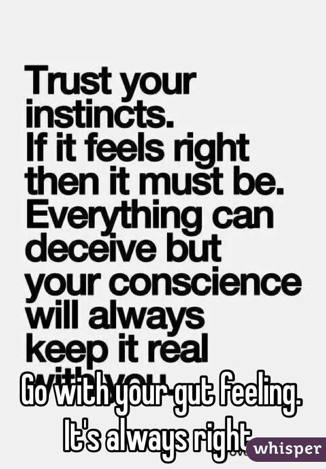 Is your gut feeling always right