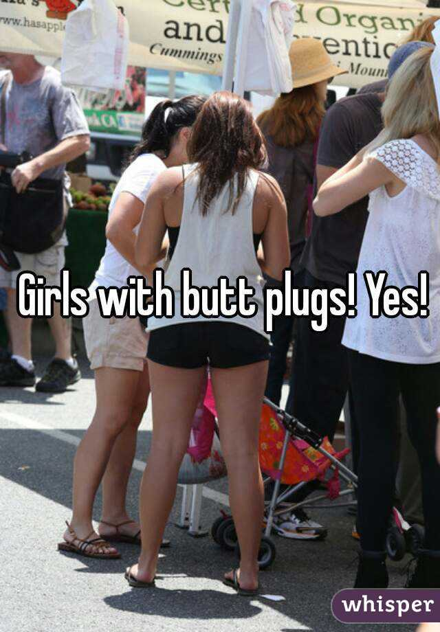 butt Girls plugs with