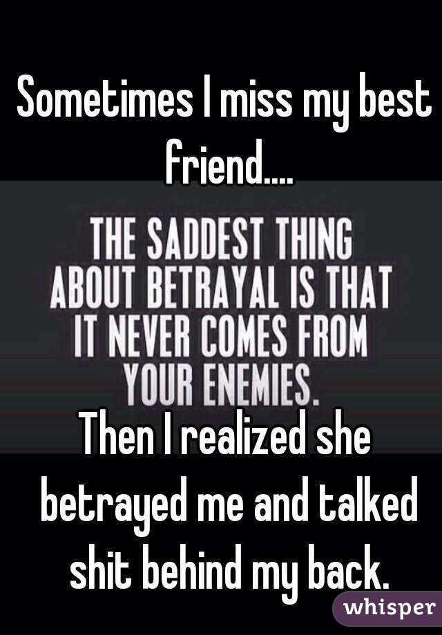 best friend betrayed me