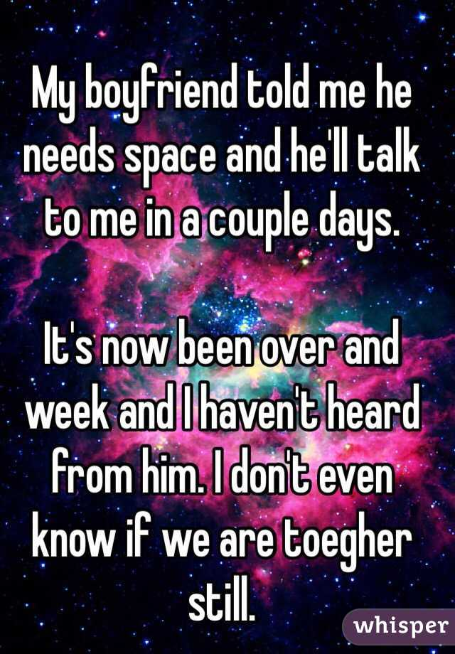 I need space from my boyfriend   How to Deal: When Your