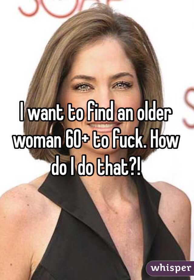 Find older women to fuck