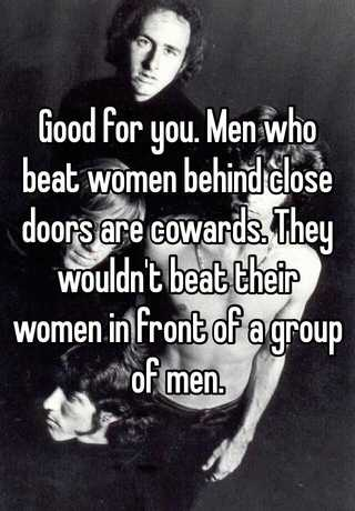 why are men cowards