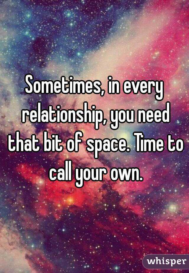 Need space in relationship