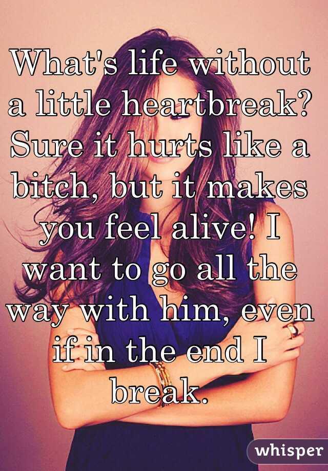 what is heartbreak like