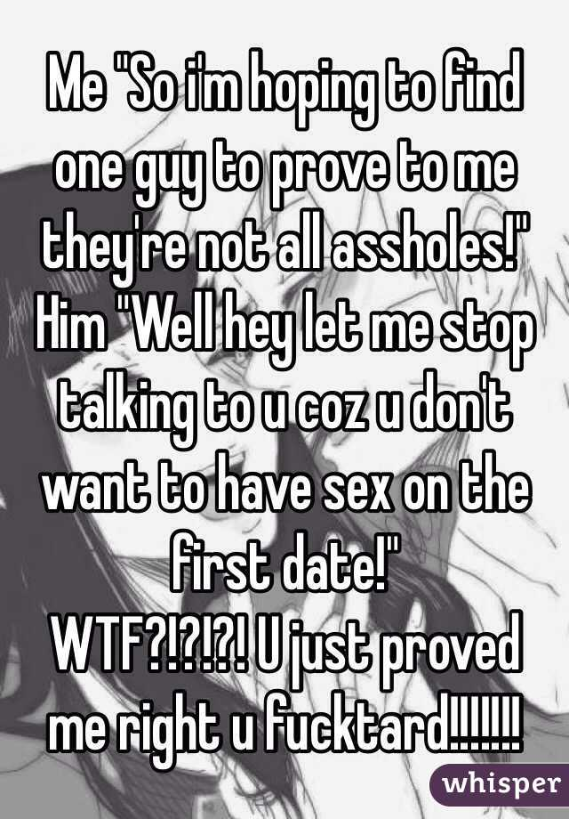 Do guys want sex on the first date