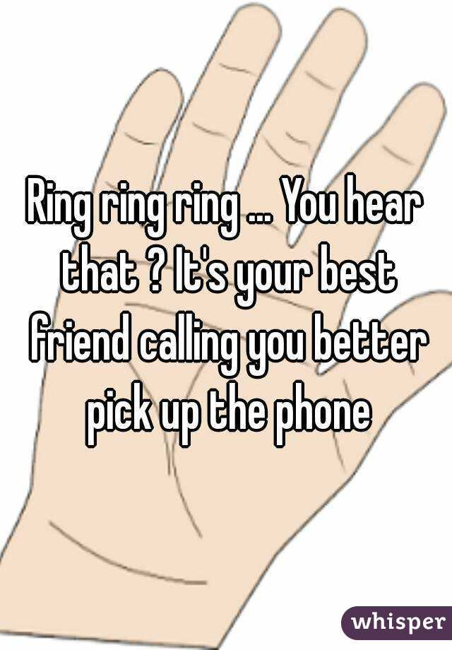Ringtone ring ring pick up your phone