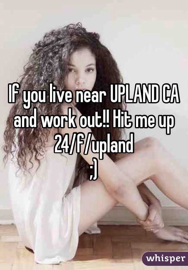 If you live near UPLAND CA and work out!! Hit me up 24/f/upland  ;)