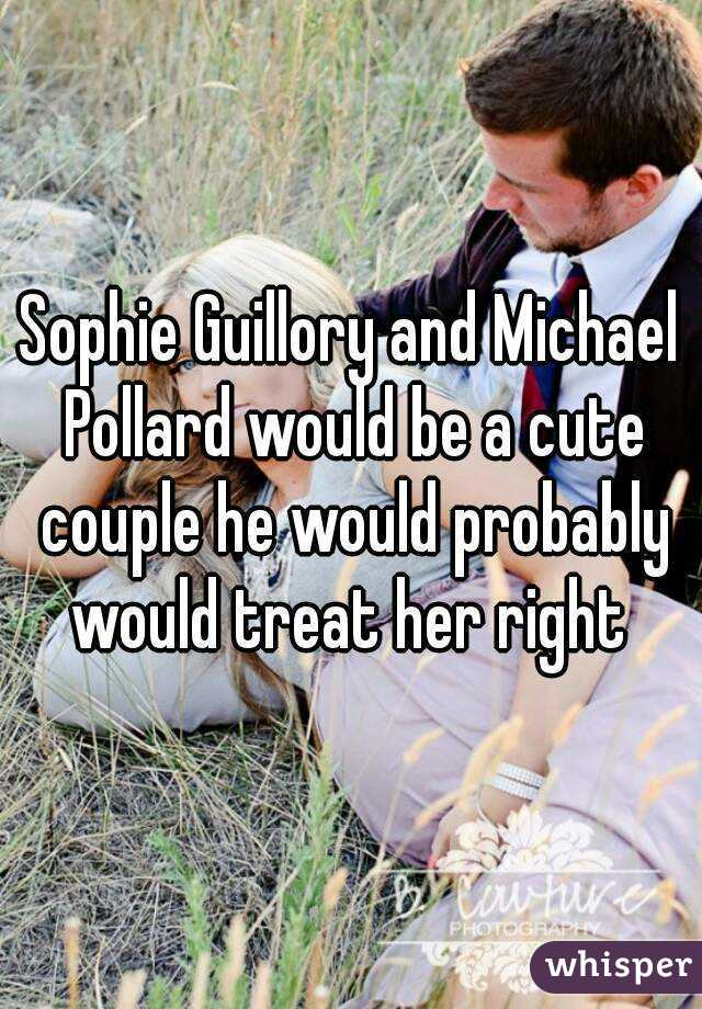 Sophie Guillory and Michael Pollard would be a cute couple he would probably would treat her right