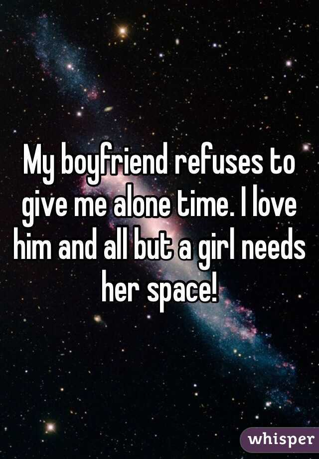 how to give boyfriend space