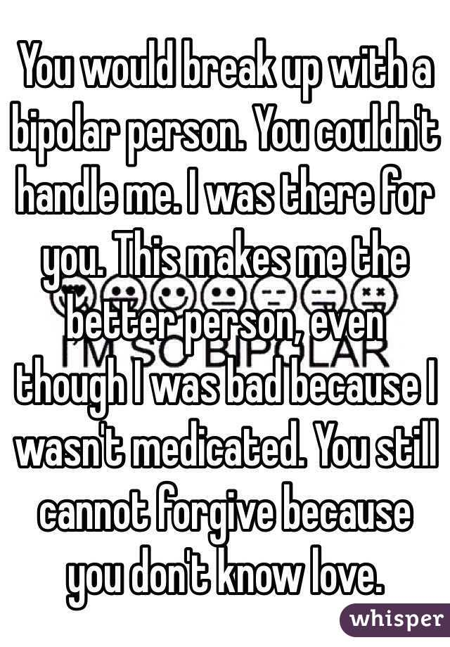 Breaking Up With Someone Who Is Bipolar