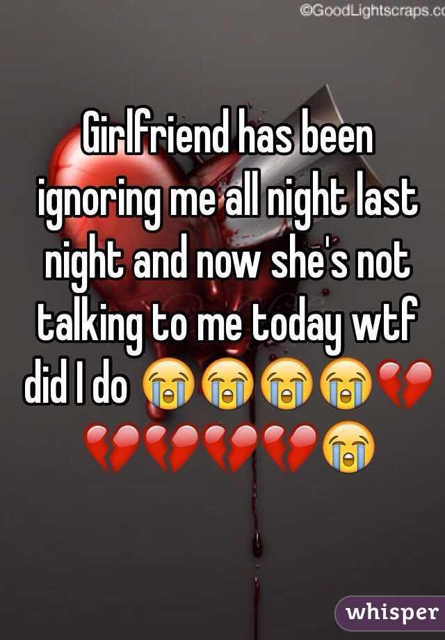 girlfriend not talking