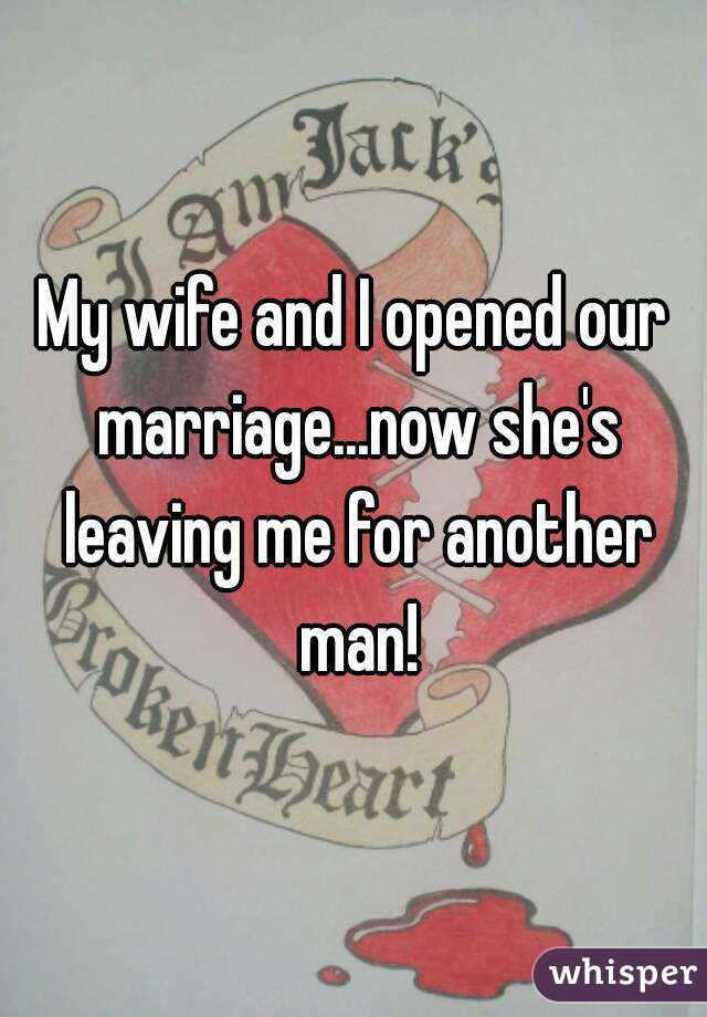 Leaving marriage for another man