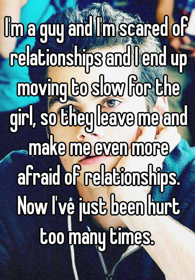 Guys who move slow in relationships