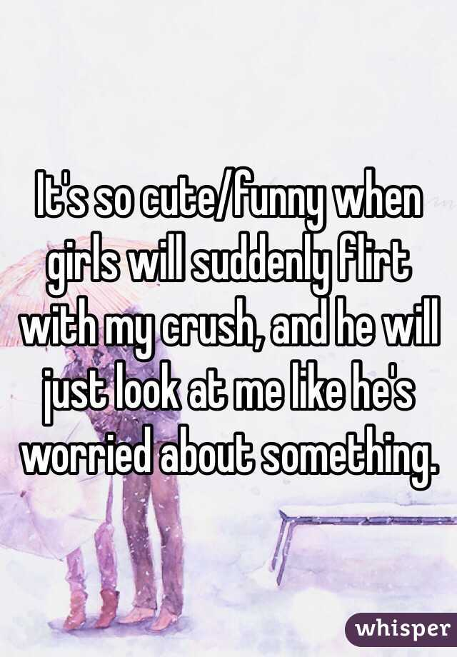 How to flirt with my crush