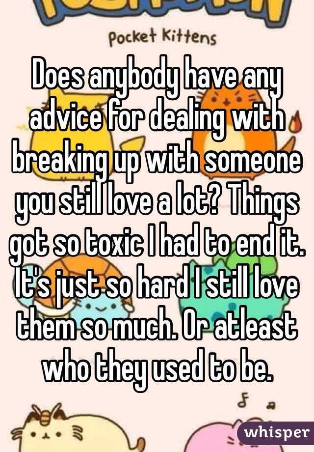Dealing with breaking up with someone