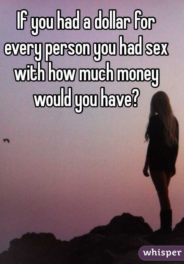 Would you have sex for money