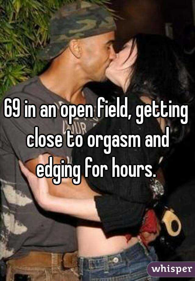 Getting close to orgasm