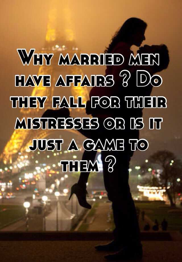 Do men who have affairs fall in love