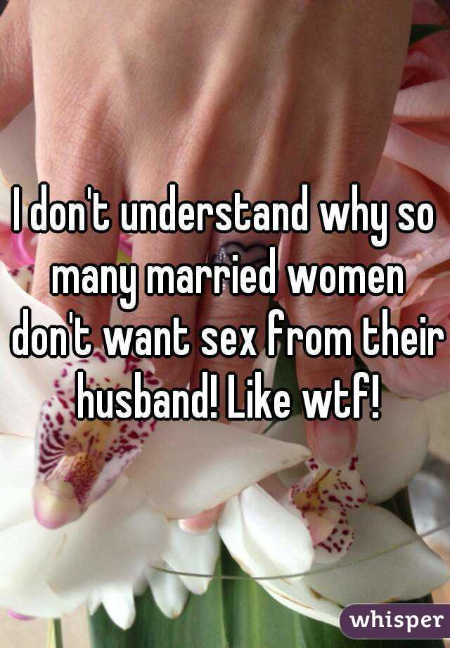 Women that dont like sex
