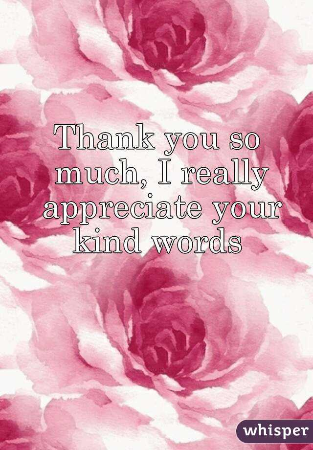 thank you so much i really appreciate your kind words