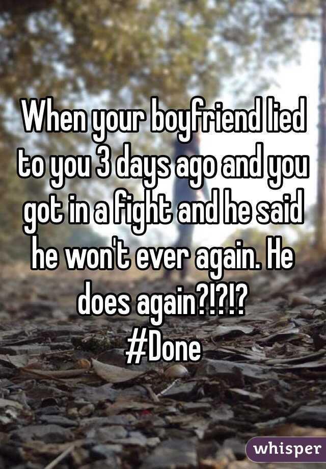 when your boyfriend lies to you