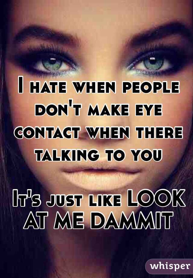 why people don t make eye contact