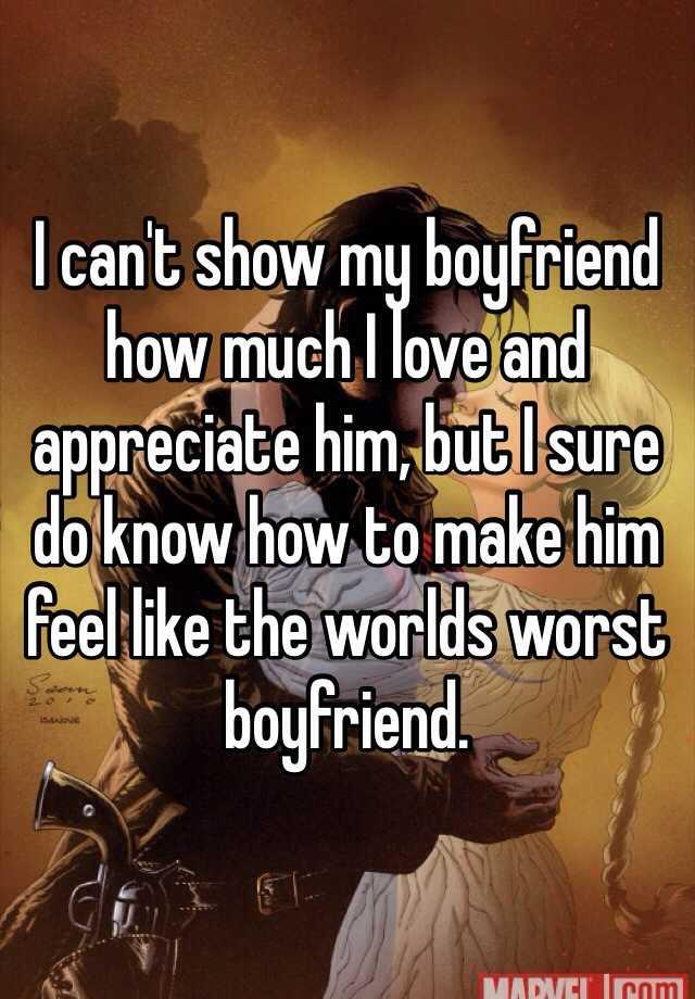how to tell my boyfriend i love him so much