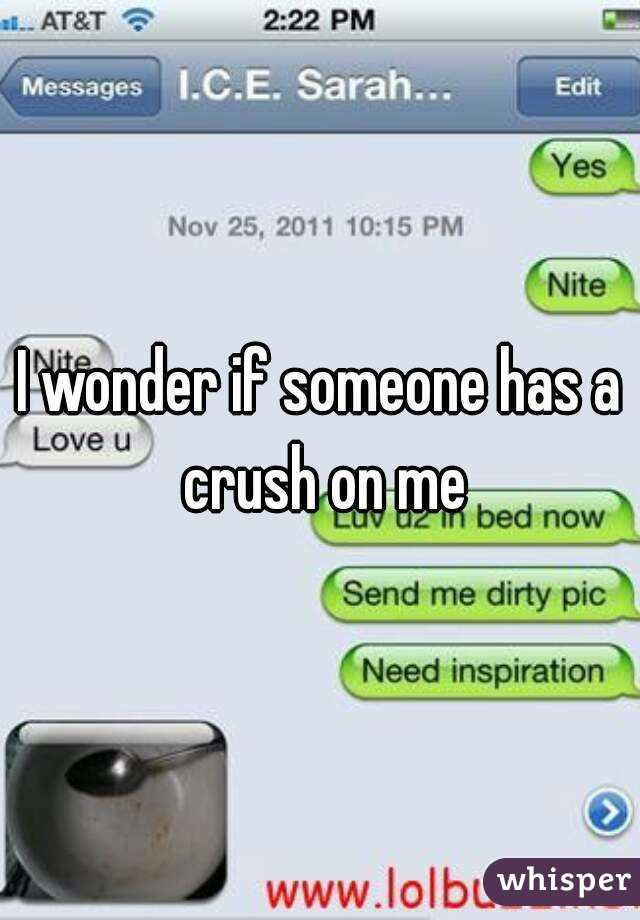 How do you know someone has a crush on you