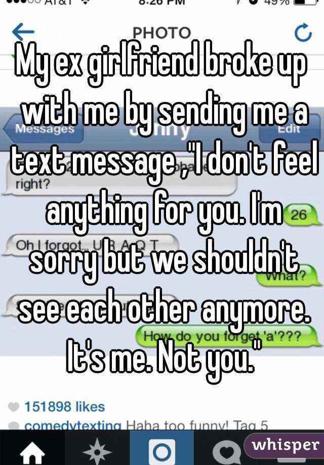 You broke up with me over text message