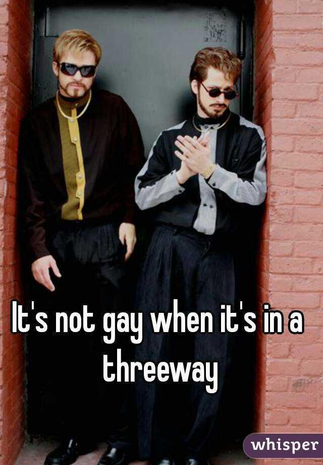 When in a threeway