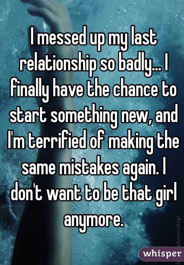 Making the same mistakes in relationships