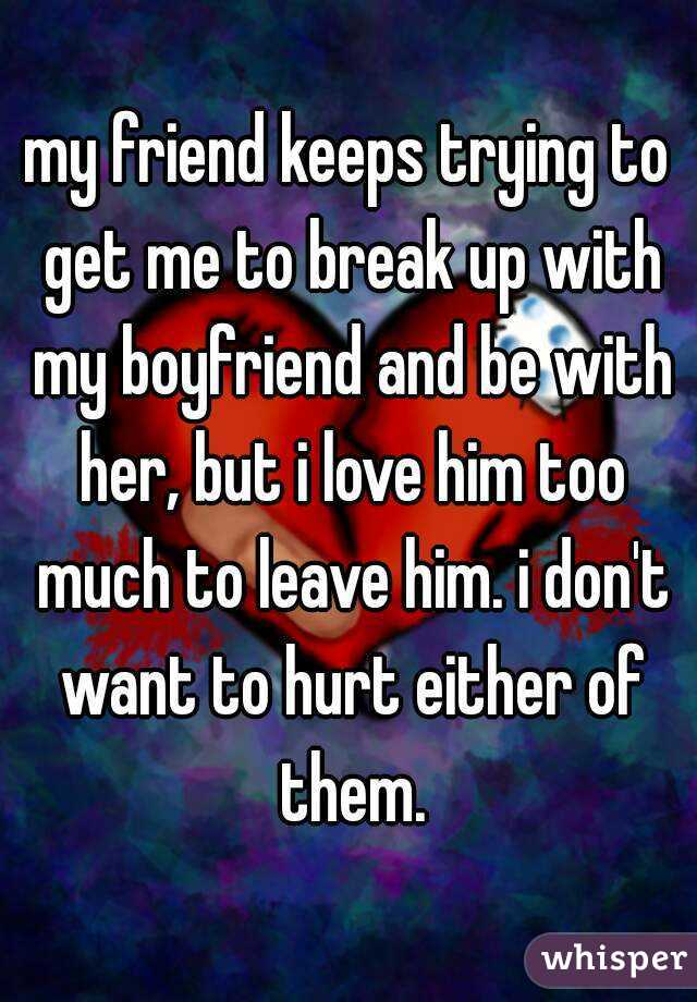 Why Do I Keep Breaking Up With My Boyfriend