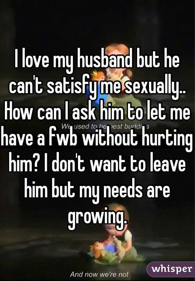 How can i sexually satisfy my husband