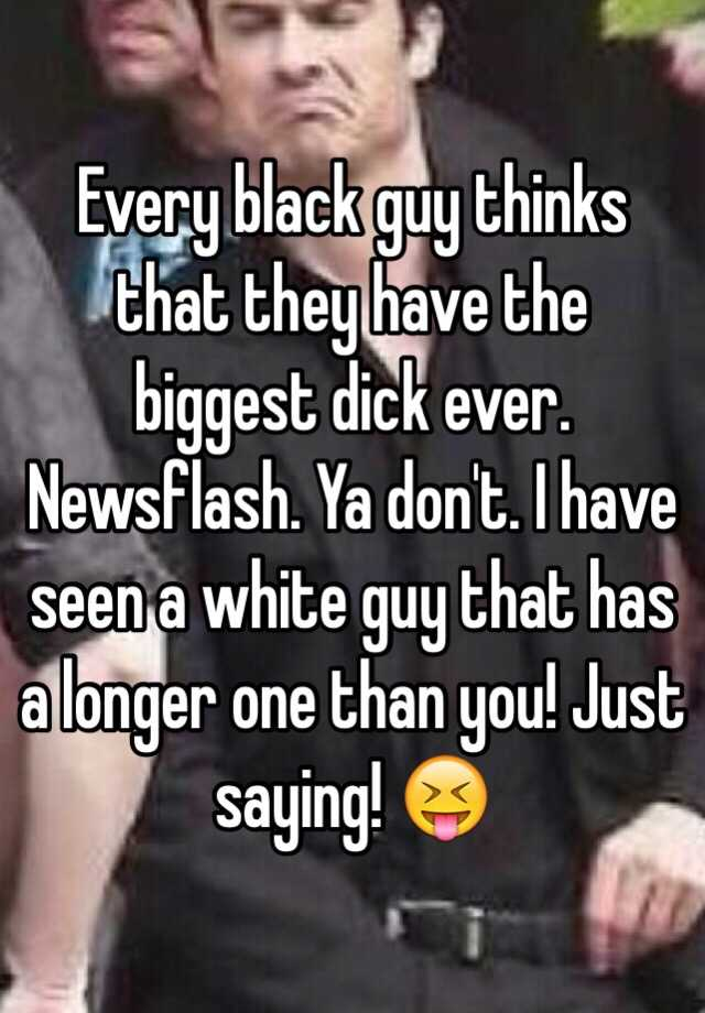 The biggest dick ever