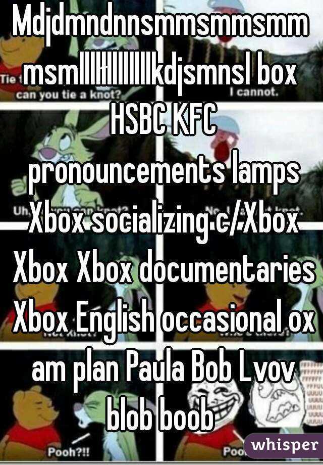 Mdjdmndnnsmmsmmsmmmsmllllłllllllllkdjsmnsl box HSBC KFC pronouncements lamps Xbox socializing c/Xbox Xbox Xbox documentaries Xbox English occasional ox am plan Paula Bob Lvov blob boob