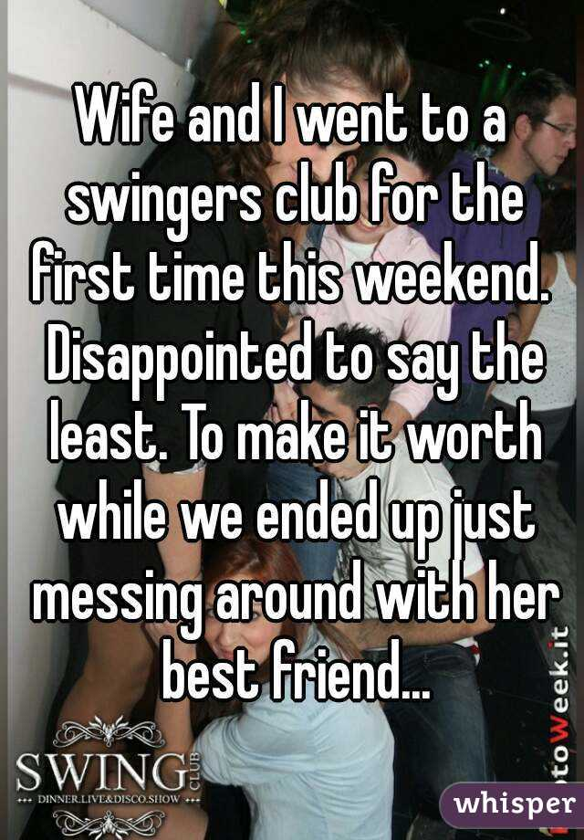 Wife first time swinger club