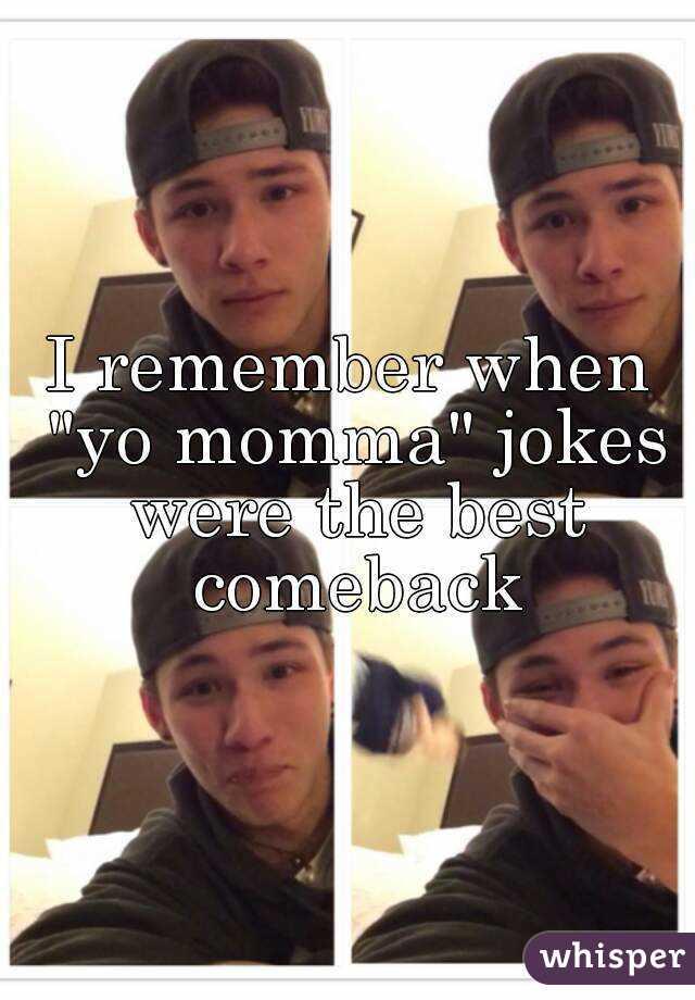 Good comebacks for your mom jokes
