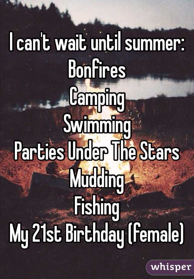 I Canu0027t Wait Until Summer: Bonfires Camping Swimming Parties Under The  Stars Mudding Fishing My ...